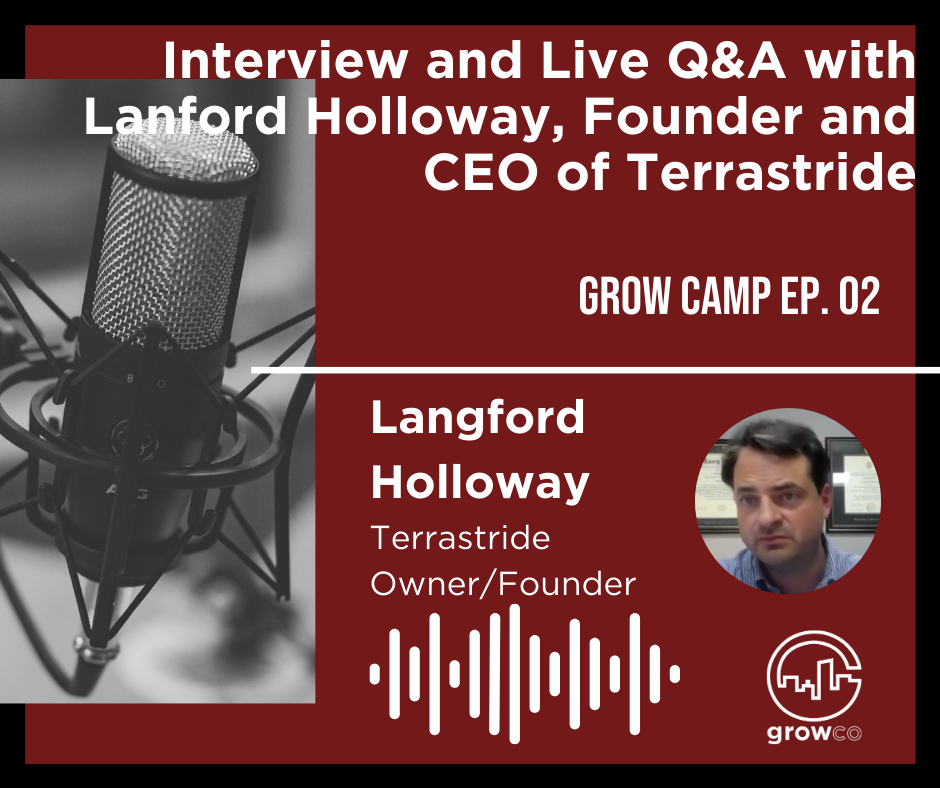 Leading an INC 5000 company Grow Camp with Langford Holloway: Listen Here!